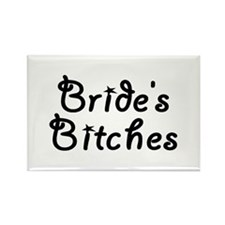 Bride's Bitches Rectangle Magnet