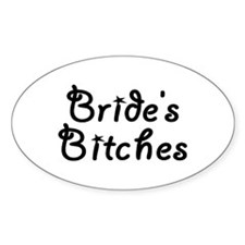 Bride's Bitches Oval Decal