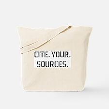 cite sources Tote Bag