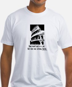 Rome Wasn't Built in A Day (Black Txt) Shirt