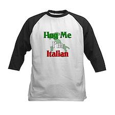 Hug Me I'm Italian Tee
