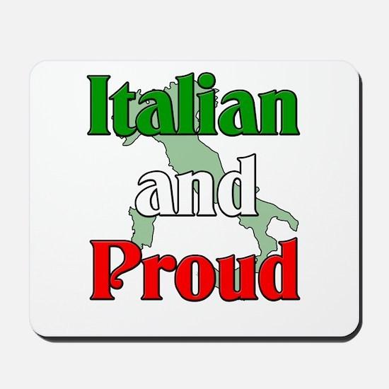 Italian and Proud Mousepad