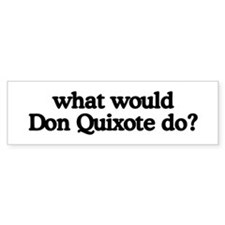 Don Quixote Bumper Bumper Sticker