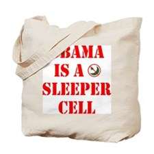 Obama is a Sleeper Cell Tote Bag