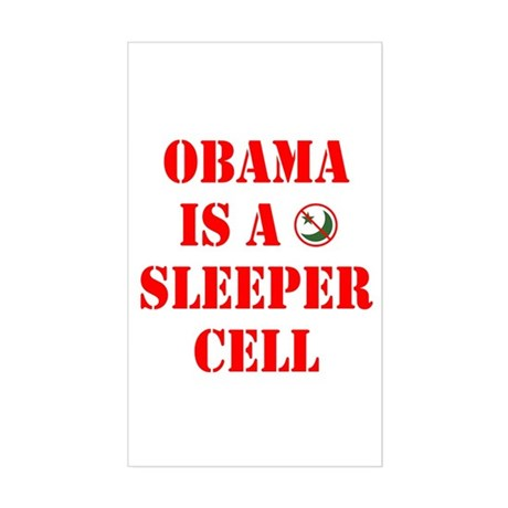Obama is a Sleeper Cell Rectangle Sticker