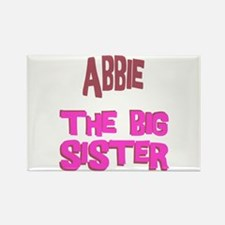 Abbie - The Big Sister Rectangle Magnet