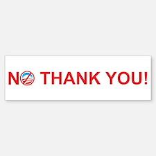 No Thank You Obama Bumper Bumper Bumper Sticker