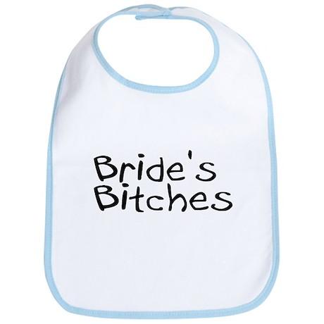 Bride's Bitches (Black) Bib