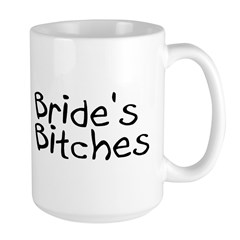 Bride's Bitches (Black) Mug