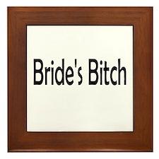 Bride's Bitch Framed Tile