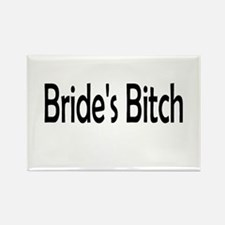 Bride's Bitch Rectangle Magnet
