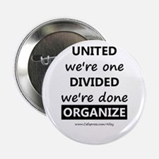 "United We're One (union) 2.25"" Button"