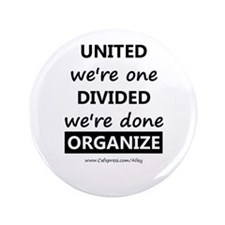 "United We're One (union) 3.5"" Button"