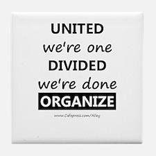 United We're One (union) Tile Coaster