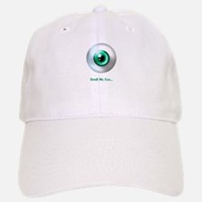 Smell My Eye Baseball Baseball Cap