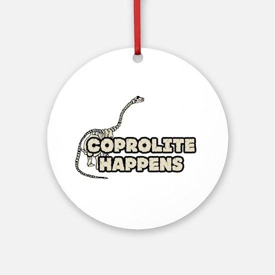 COPROLITE HAPPENS Ornament (Round)