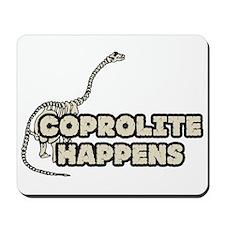COPROLITE HAPPENS Mousepad