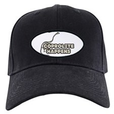 COPROLITE HAPPENS Baseball Hat