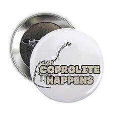 """COPROLITE HAPPENS 2.25"""" Button"""