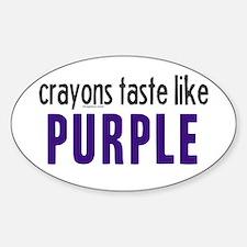 Crayons Taste Like Purple Oval Stickers