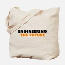 Engineering The Future Tote Bag