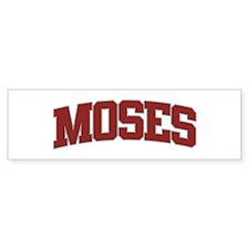MOSES Design Bumper Bumper Sticker