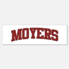 MOYERS Design Bumper Bumper Bumper Sticker