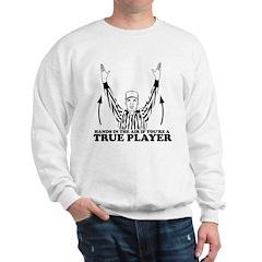 True Player Sweatshirt