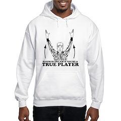 True Player Hoodie