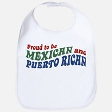 Proud Mexican and Puerto Rican Bib