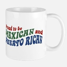 Proud Mexican and Puerto Rican Mug