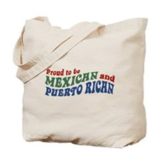 Proud Mexican and Puerto Rican Tote Bag