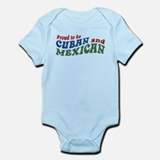 Proud To Be Cuban and Mexican Infant Bodysuit