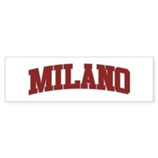 MILANO Design Bumper Bumper Sticker