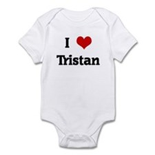 I Love Tristan Infant Bodysuit