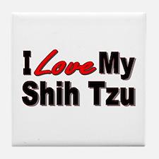 I Love My Shih Tzu Tile Coaster