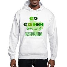 Go Green Texas Hoodie