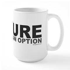 Failure Option Large Mug