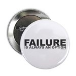 "Failure Option 2.25"" Button (100 pack)"