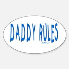 Daddy Rules Oval Decal