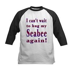 Can't wait to hug my Seabee a Tee