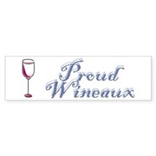 Proud Wineaux Bumper Bumper Sticker