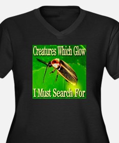 Creatures Which Glow I Must Search For Women's Plu