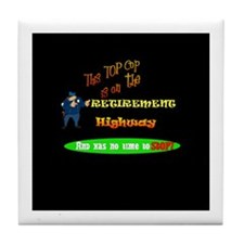 'Retirement Highway.2 :-)' Tile Coaster