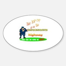 'Retirement Highway.2 :-)' Oval Decal