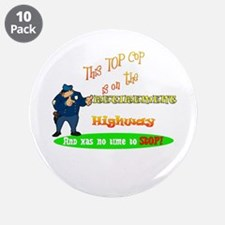 "'Retirement Highway.2 :-)' 3.5"" Button (10 pack)"