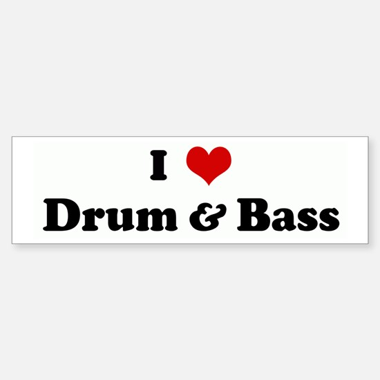 I Love Drum & Bass Bumper Car Car Sticker