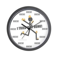 Don't Try At Home Wall Clock