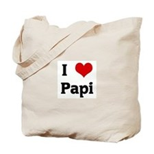 I Love Papi Tote Bag
