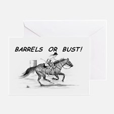 Barrels or Bust! Greeting Card